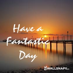 dp-for-have-a-fantastic-day