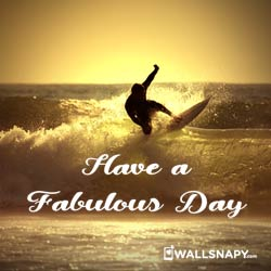 have-a-fabulous-day-images